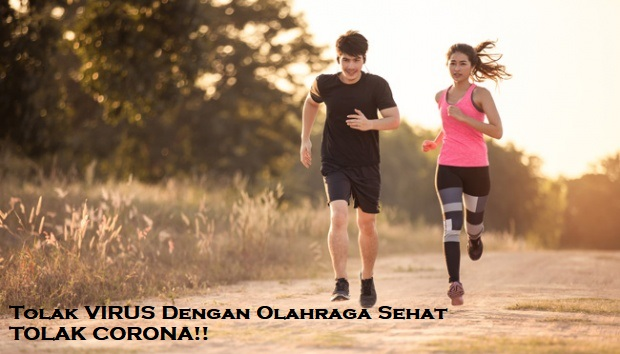 Tolak VIRUS Dengan Olahraga Sehat